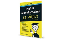 Digital Manufacturing for Dummies book
